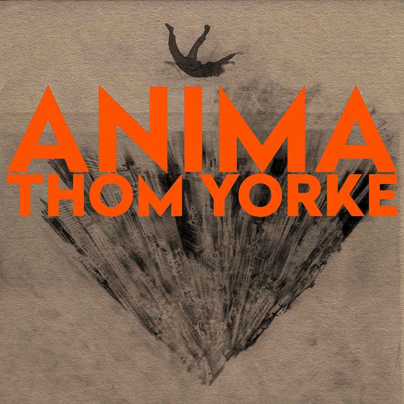 Thom Yorke - ANIMA - New & Upcoming Releases - We Are The Music